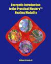 Energetic Introduction to Practical Mastery™